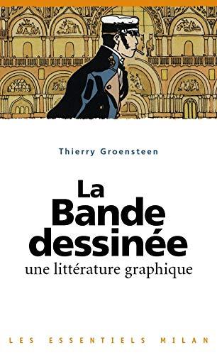 9782745910394: La bande dessinée : Une littérature graphique