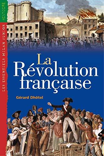 9782745911186: Essentiels Junior: La Revolution Francaise (French Edition)