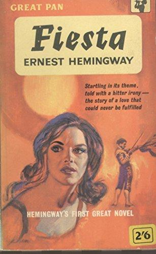 Fiesta: Hemingway, Ernest
