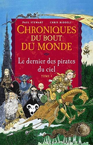 9782745912749: Chroniques du bout du monde - Cycle de Rémiz, Tome 4 : Le dernier des pirates du ciel