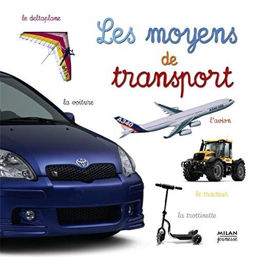 9782745913012: Les moyens de transport (French Edition)