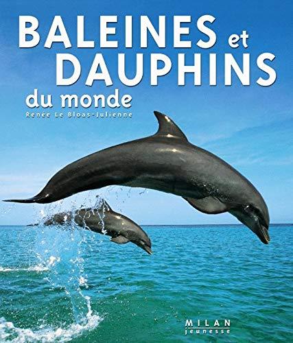 9782745913098: Baleines et dauphins du monde