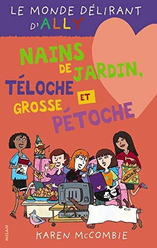 Le monde délirant d'Ally, Tome 9 (French Edition): Karen McCombie