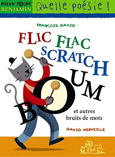 9782745913449: Flic-flac scratch boom... et autres bruits de mots