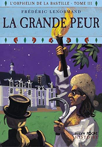 L'orphelin de la Bastille, Tome 3 (French: Frédéric Lenormand