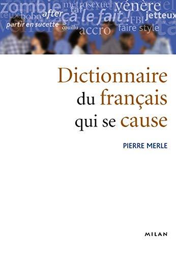 9782745913760: Dictionnaire du français qui se cause