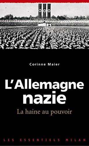 9782745914149: L'Allemagne nazie, la haine au pouvoir