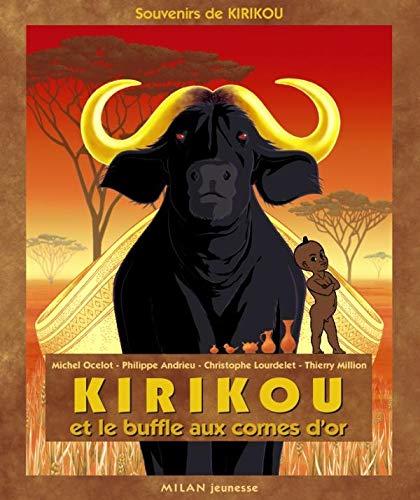 9782745914637: Kirikou et le buffle aux cornes d'or