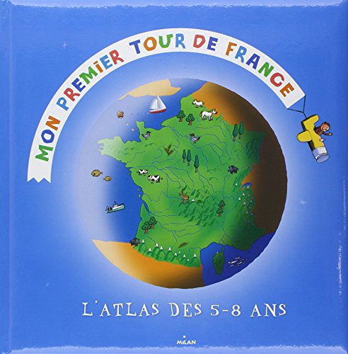 9782745915061: Mon premier tour de France (French Edition)