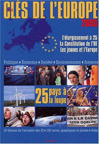 9782745915382: Les clés de l'Europe