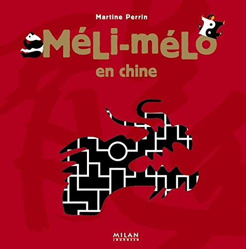 9782745915467: Méli-mélo en Chine (French Edition)
