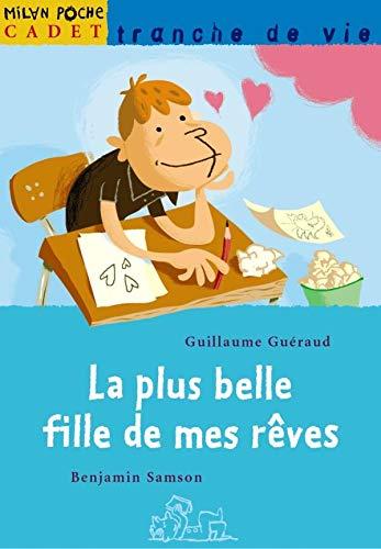 9782745916136: La plus belle fille de mes rêves (French Edition)