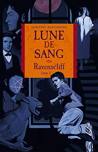 9782745916839: Ravenscliff, Tome 3 : Lune de sang