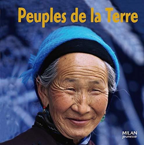 Le Tour Du Monde: Peuples De LA: Anne Lauprête