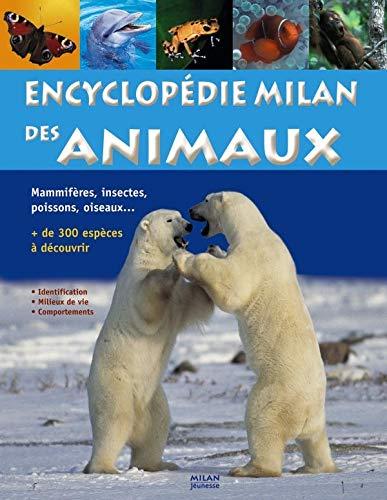 ENCYCLOPÉDIE MILAN DES ANIMAUX: GRUNDMANN EMMANUELLE