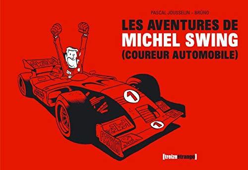 9782745917591: Les aventures de michel swing