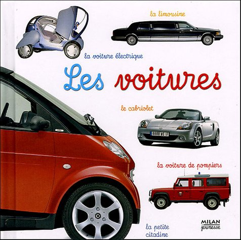 Les Voitures (French Edition): Anne Lauprête