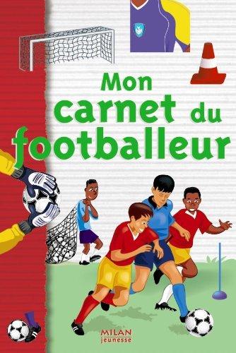 MON CARNET DU FOOTBALLEUR: DESHORS MICHEL