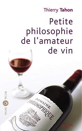 9782745918581: Petite philosophie de l'amateur de vin