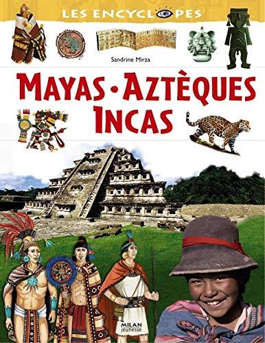 9782745918697: Mayas, Aztèques, Incas
