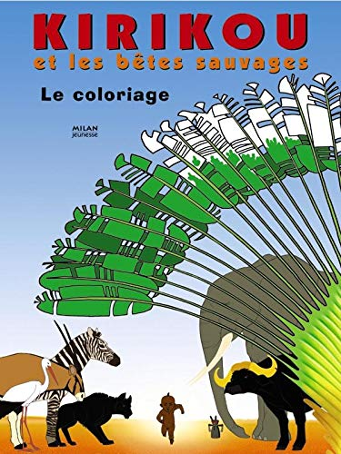 9782745919649: Kirikou et la bête sauvage : Coloriage