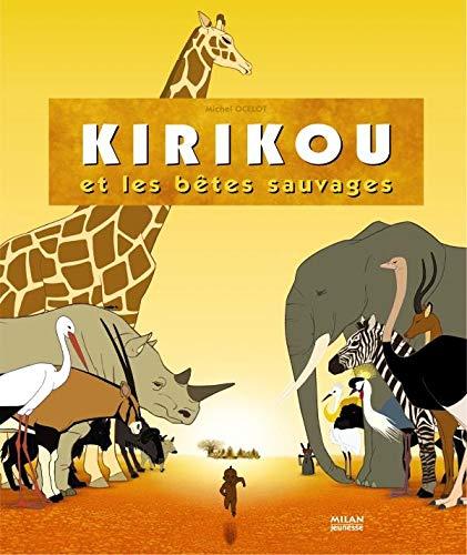 9782745919854: Kirikou et les bêtes sauvages (French Edition)