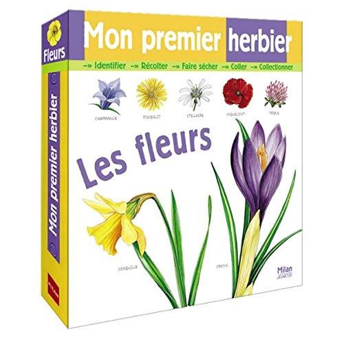 9782745920164: Mon premier herbier : Les fleurs