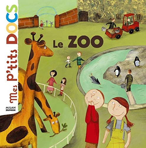 9782745920225: Mes P'tits Docs: Le Zoo (French Edition)