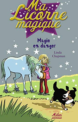 Ma Licorne magique, Tome 5 (French Edition) (274592043X) by [???]