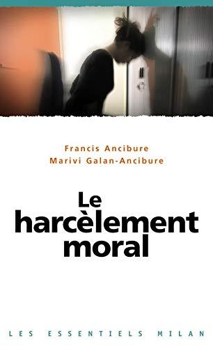 9782745920782: Le harcèlement moral