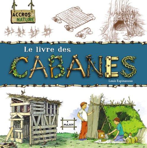 9782745921574: Le livre des cabanes
