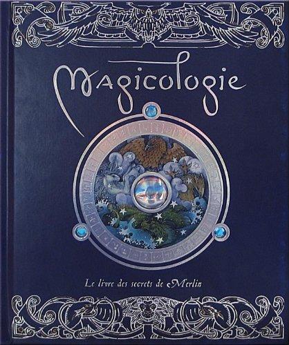 9782745921642: Magicologie, le livre des secrets de merlin (Les mondes secrets)