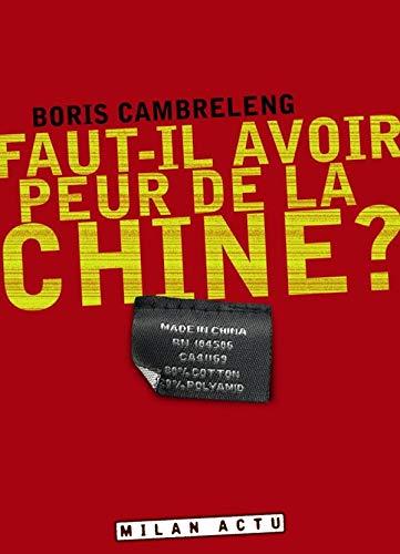 9782745921680: Faut-il avoir peur de la Chine ?
