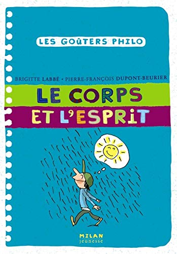 9782745922380: Le corps et l'esprit (French Edition)