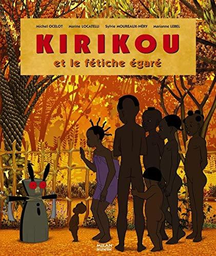 9782745922427: Kirikou et le fétiche égaré (French Edition)
