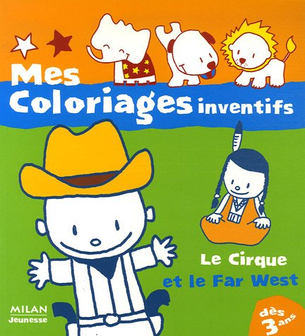 9782745922847: Le Cirque, Le Far West