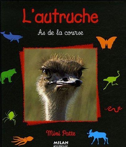 9782745923127: L'autruche : As de la course