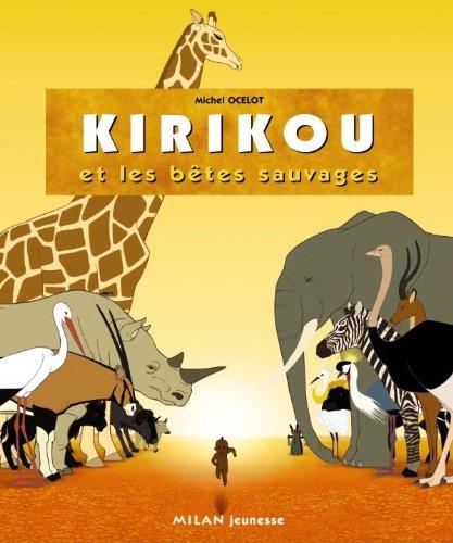 9782745923325: Kirikou et les bêtes sauvages (French Edition)