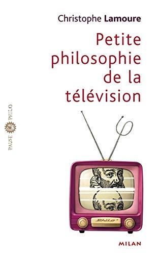 Petite philosophie de la télévision: Christophe Lamoure