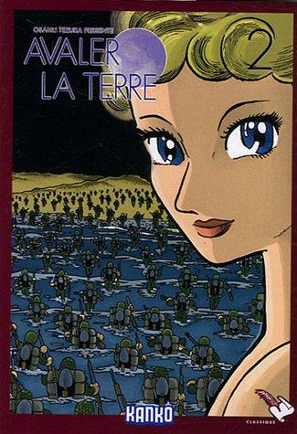 9782745923882: Avaler la terre, Tome 2 (French Edition)