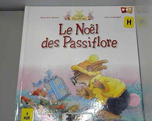 9782745923967: Le noël de Passiflore