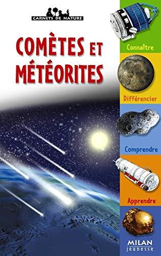9782745924407: Comètes et météorites