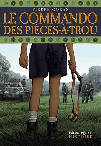 9782745924933: Le commando des Pièces-à -Trou