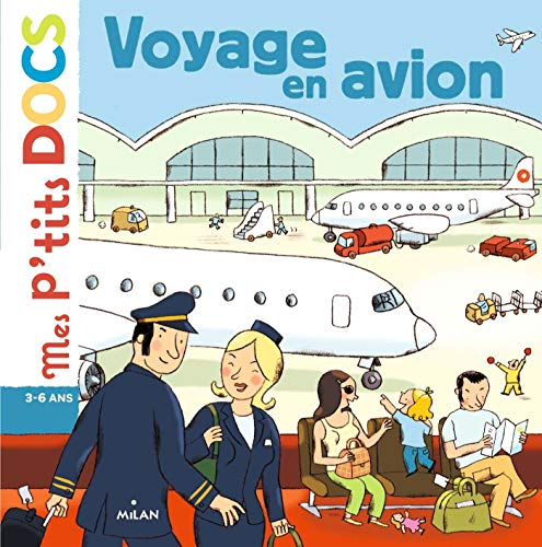 9782745925480: Mes P'tits Docs: Voyage En Avion (French Edition)
