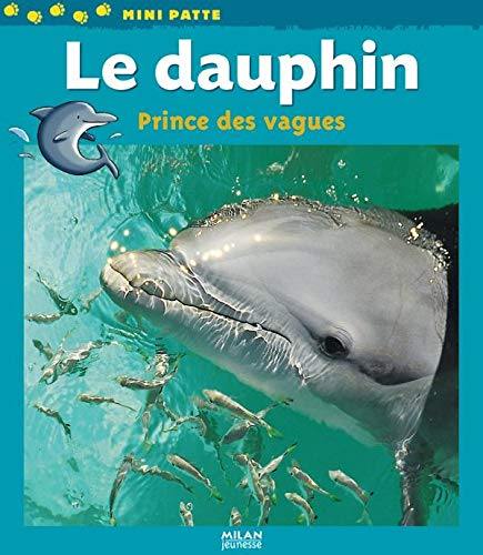 9782745926135: Le dauphin (French Edition)