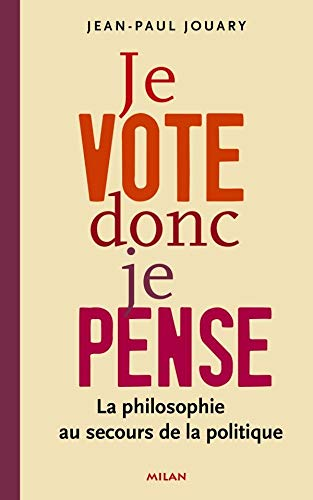 9782745926944: Je vote donc je pense (French Edition)