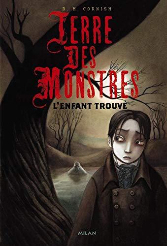 Terre des monstres, Tome 1: L'enfant trouvé (2745927043) by [???]