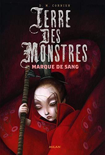 Terre des monstres, Tome 2: Marques de sang (2745927051) by D-M Cornish