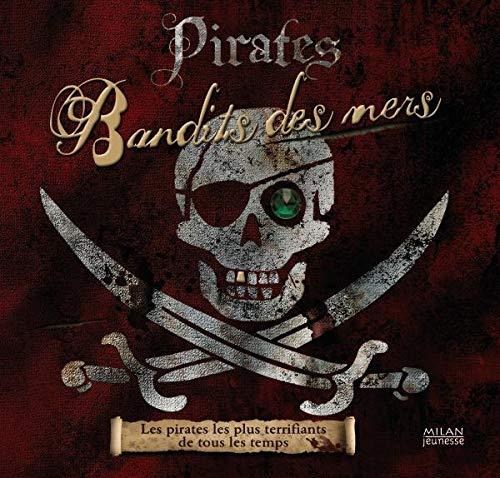 9782745927279: Pirates : Bandits des mers