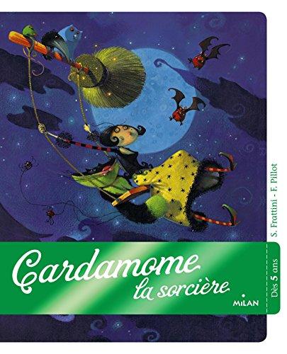 9782745928054: Cardamome la sorcière (French Edition)